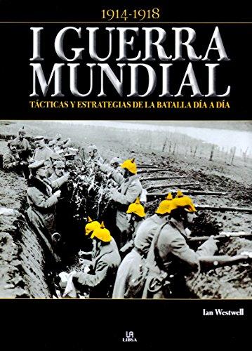 I GUERRA MUNDIAL TACTICAS Y ESTRATEGIAS
