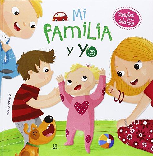MI FAMILIA Y YO - CUENTOS PARA EDUCAR