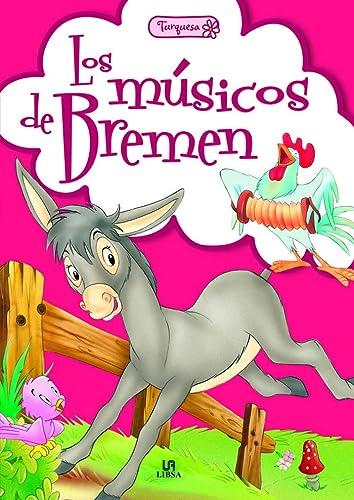 9788466230568: Los Músicos De Bremen (Turquesa)