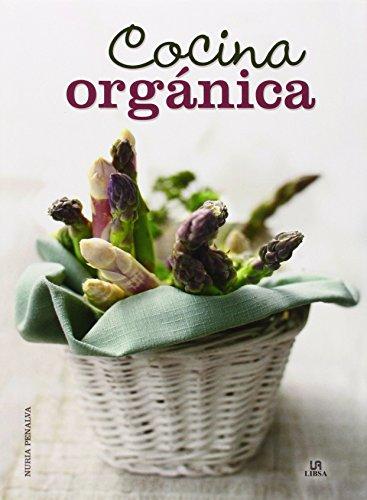 9788466230704: Cocina Orgánica (Spanish Edition)