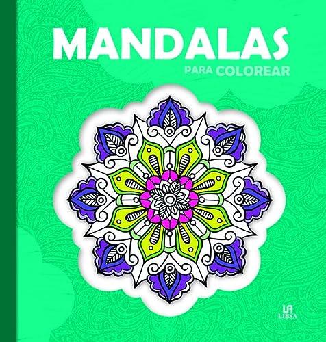 Mandalas para colorear de Libsa: LIBSA 9788466231015 - Atmosphere Books