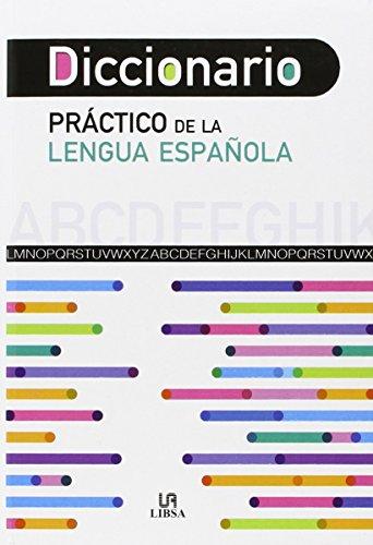 9788466231251: Diccionario Práctico de la Lengua Española (Spanish Edition)