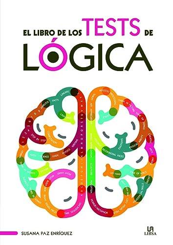 9788466231404: Libro de los tests de lógica,El