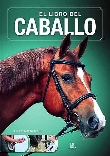 LIBRO DEL CABALLO  EL