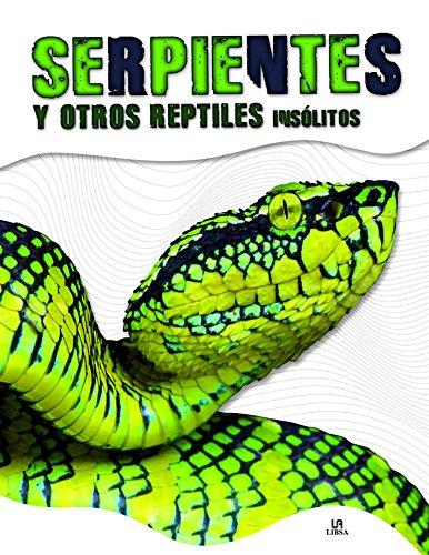 9788466236621: Serpientes y Otros Reptiles Insólitos (Animales Insólitos)