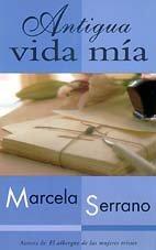 9788466300124: Antigua vida mia (Punto De Lectura)