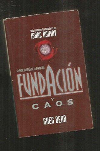9788466300605: Fundacion y caos