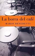 9788466300681: Borra del cafe, la
