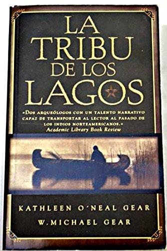 9788466301220: Tribu de los lagos, la (Punto De Lectura)