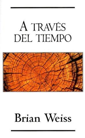 9788466301244: A traves del tiempo (Spanish Edition)