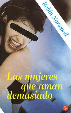 9788466301299: Las mujeres que aman demasiado (Punto de Lectura) (Spanish Edition)