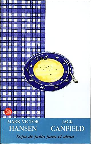 9788466301374: Sopa De Pollo Para El Alma (Punto De Lectura)