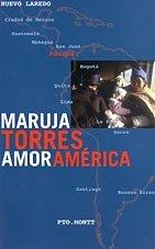 9788466301664: AMOR AMERICA PDL MARUJA TORRES (Punto De Lectura)