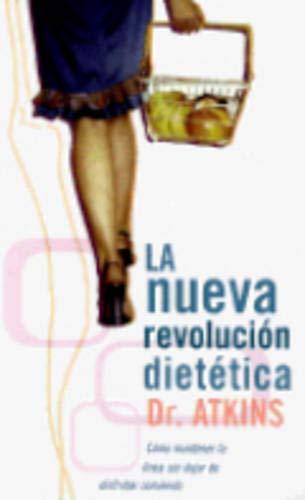 9788466301718: Nueva revolucion dietetica, la (Punto De Lectura)