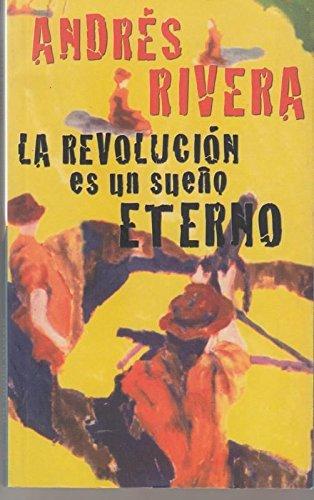 9788466301800: La Revolucion Es Un Sueño Eterno