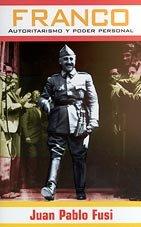 9788466301855: Franco: Autoritarismo y poder personal (Punto de lectura) (Spanish Edition)