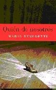 Quien De Nosotros: Benedetti, Mario