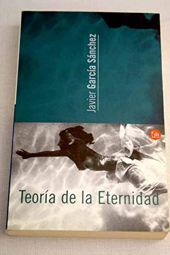 9788466303002: Teoria De La Eternidad (La Rana Lola)