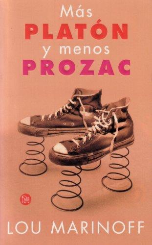 9788466303026: Más Platón y menos Prozac (Spanish Edition)