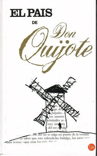 El Pais De Don Quijote (Spanish Edition): Punto De Lectura