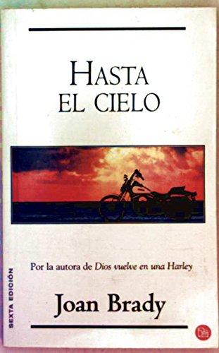 Hasta el cielo (Heaven in High Gear): Brady, Joan