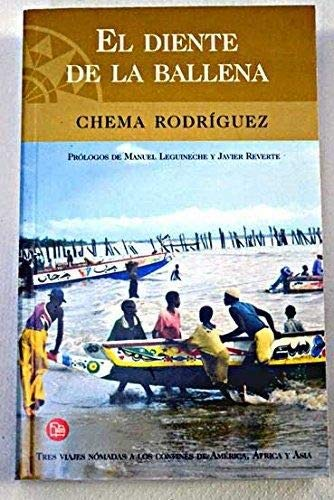 El diente de la ballena: tres viajes: Rodríguez, Chema