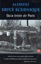 9788466303446: Guia Triste De Paris/a Sad Tour of Paris (Spanish Edition)