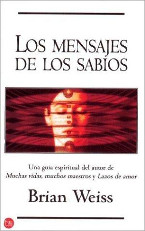 9788466303712: Los mensajes de los sabios (Punto de Lectura) (Spanish Edition)