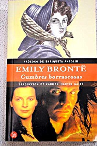 Cumbres borrascosas: EMILY BRONTE
