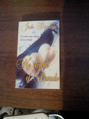 9788466304313: No Olvides El Pasado (Spanish Edition)
