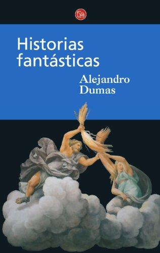 9788466304740: Historias fantásticas (Spanish Edition)