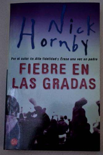 9788466304870: Fiebre En LAS Gradas (Spanish Edition)