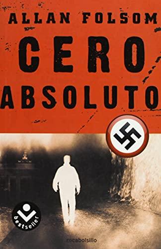 Cero Absoluto (Spanish Edition) (8466305459) by Allan Folsom