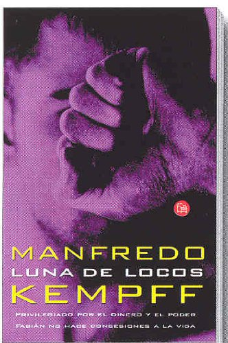 Luna de Locos (Spanish Edition): Kempff Suarez, Manfredo