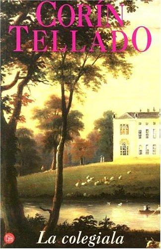 La colegiala (Punto de Lectura) (Spanish Edition): Tellado, Corín