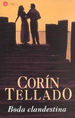 Boda clandestina: Corin Tellado~CorÃn Tellado