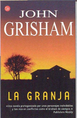 La Granja (Punto de Lectura): Grisham, John