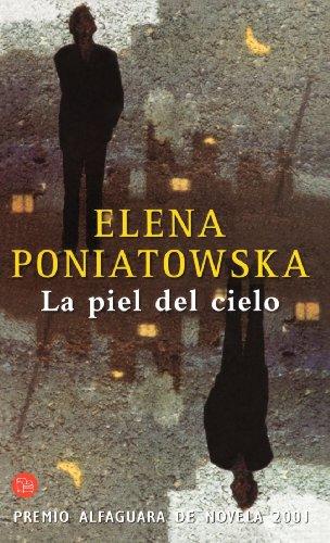 9788466306546: La Piel del Cielo (Premio Alfaguara 2001)