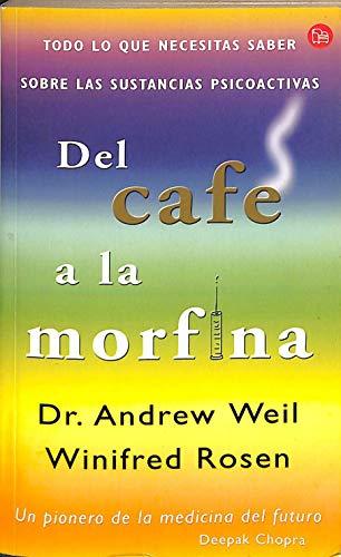9788466306904: Del Cafe a La Morfina