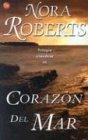 Corazon del mar (Heart of the Sea): Nora Roberts; Juan