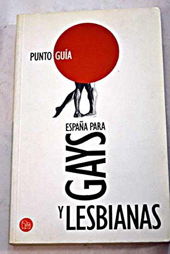 ESPAÑA PARA GAYS Y LESBIANAS PDG MARTIN/SANZ/SANMARTIN: Martin Sanchez, Sebastian,