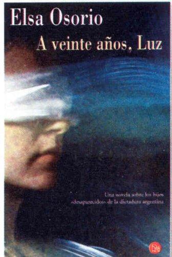 9788466307543: A Veinte Anos, Luz
