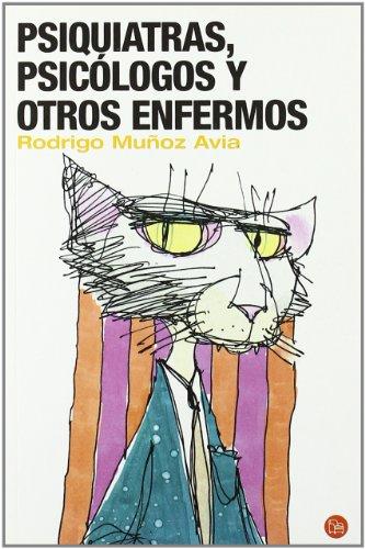 9788466307574: PSIQUIATRAS, PSICOLOGOS Y OTROS ENFERMOS (FG) (FORMATO GRANDE)
