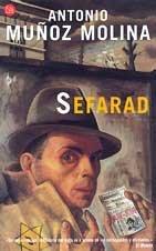 Sefarad (Spanish Version): Antonio Molina Munoz
