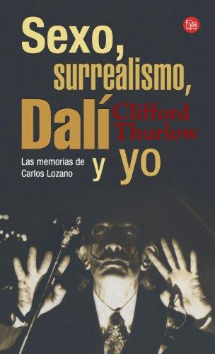 Carlos dali lozano memoir sex surrealism