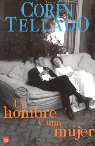 Un hombre y una mujer (Punto de Lectura) (Spanish Edition): CorÃn Tellado