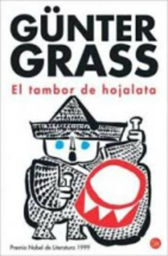 9788466309189: El Tambor de Hojalata/ The Tin Drum (Spanish Edition) (New Edition)