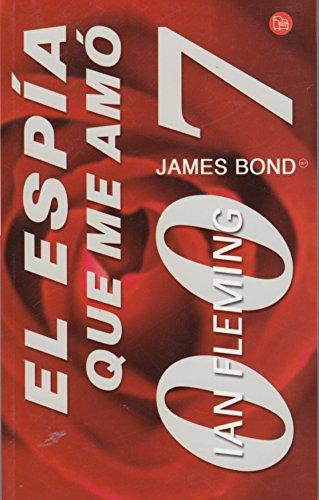9788466309356: El espia que me amo (Punto de lectura) (Spanish Edition)