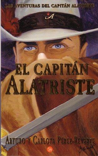 9788466309578: Capitan alatriste, el (Aventuras Capitan Alatriste)