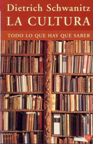 9788466309875: La cultura. Todo lo que hay que saber (Culture. Everything You Need to Know) (Spanish Edition)